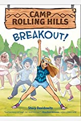 Breakout! (Camp Rolling Hills #3) Kindle Edition