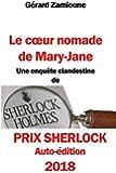 Le coeur nomade de Mary-Jane: Une enquête clandestine de Sherlock Holmes