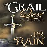The Grail Quest | J.R. Rain