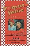 Tomato Juice- A Tribute to My Mom, Diane Hamilton, 1419626973