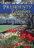 Presidents' Gardens, Linda Holden Hoyt, 0747812535