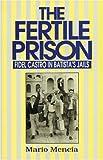 The Fertile Prison, Mario Mencia, 1875284087