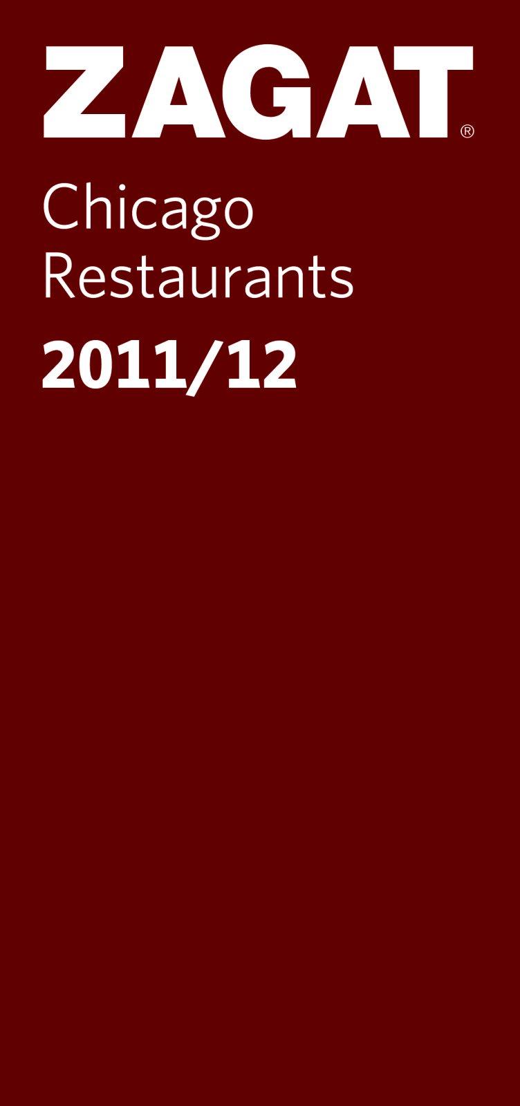 Read Online 2011/12 Chicago Restaurants (ZAGAT Restaurant Guides) ebook