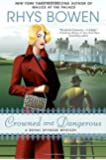 Crowned and Dangerous (Royal Spyness Mysteries)