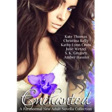 Enchanted: A Paranormal New Adult Novella Collection