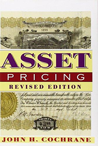 Asset Pricing by John H Cochrane