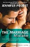 The Marriage Mistake, Jennifer Probst, 1476725322