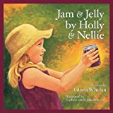 Jam and Jelly by Holly and Nellie, Gloria Whelan, 1585361097