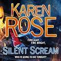 Silent Scream Hörbuch von Karen Rose Gesprochen von: Tara Ward