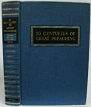 20 Centuries of Great Preaching (Indexes,…