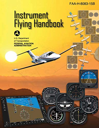 Pdf Teen Instrument Flying Handbook (Federal Aviation Administration): FAA-H-8083-15B