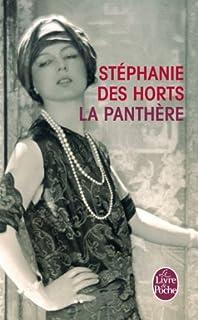 La panthère : le fabuleux roman de Jeanne Toussaint, joaillière des rois