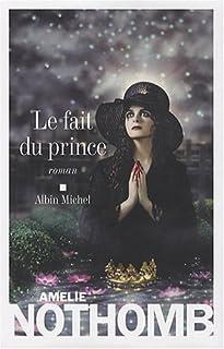 Le fait du prince : roman, Nothomb, Amélie