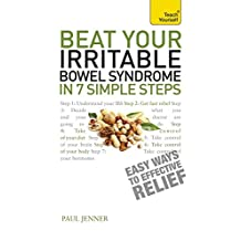 Beat Your Irritable Bowel Syndrome in 7 Simple Steps