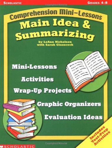 - Main Idea & Summarizing (Comprehension Mini-Lessons)