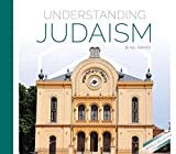 Understanding Judaism (Understanding World Religions and Beliefs)