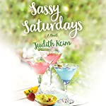 Sassy Saturdays | Judith Keim