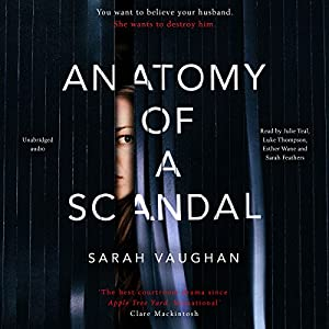 Anatomy of a Scandal Audiobook