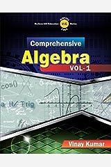 Comprehensive Algebra Vol. 1 Kindle Edition