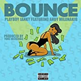Bounce (feat. Andy Milonakis) [Explicit]