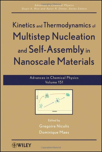 Kinetics and Thermodynamics of Multistep Nucleation and Self-Assembly in Nanoscale Materials (Advances in Chemical Physi