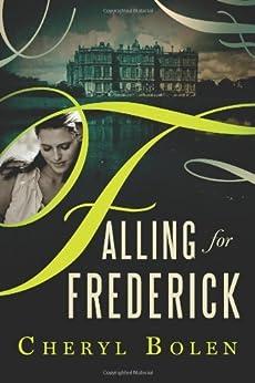 Falling for Frederick by [Bolen, Cheryl]