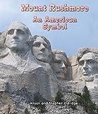Mount Rushmore, Alison Eldridge and Stephen Eldridge, 1464400490