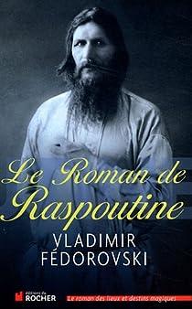 Le roman de Raspoutine par Fédorovski