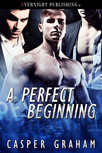 A Perfect Beginning by [Graham, Casper]