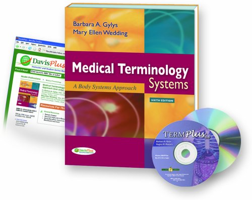 Medical Terminology Systems, 6th Edition + Audio CD + TermPlus 3.0 by Davis