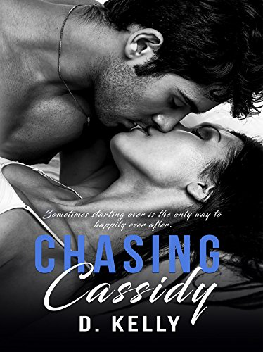 Chasing Cassidy - Tiffany Love True