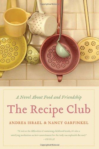 The Recipe Club: A Novel About Food and Friendship pdf epub