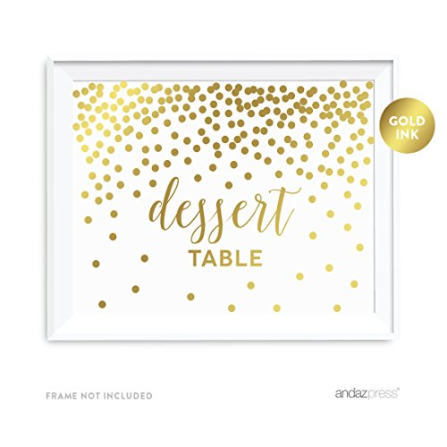 Andaz Press Wedding Party Signs, Metallic Gold Confetti Polka Dots, 8.5x11-inch, Dessert Table, 1-Pack, Unframed