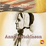 Anne Hutchinson (Great Americans)
