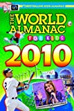 The World Almanac for Kids 2010, World Almanac Editors, 160057128X