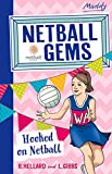 img - for Hooked on Netball (Netball Gems) book / textbook / text book