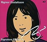 Signature Edition by Rigmor Gustafsson