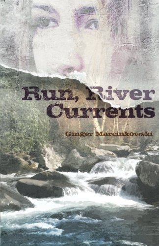 Read Online Run, River Currents ebook