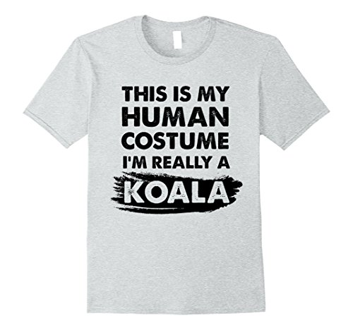 Mens This Is My Human Costume I'm Really a Koala, Halloween Shirt XL Heather Grey