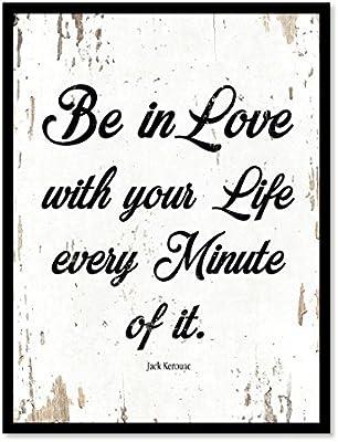 être En Amour Avec Votre Vie à Chaque Instant De Lui