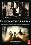 Cinematography: Theory and Practice: Image Making