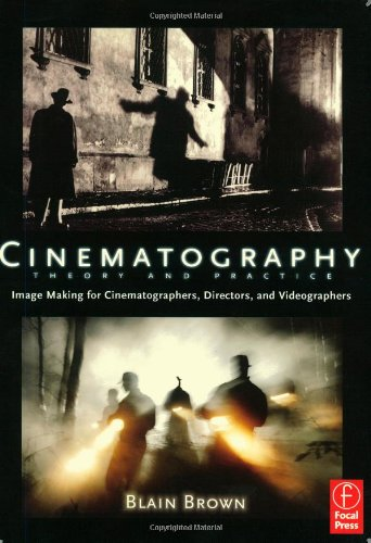 Cinematography: Image Making for Cinematographers, Directors, and Videographers-cover