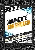 Organízate con eficacia -edición revisada Gestión del