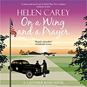 On a Wing and a Prayer: Lavender Road, Book 3   Helen Carey