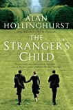 Front cover for the book The Stranger's Child by Alan Hollinghurst