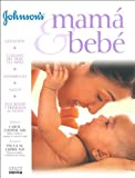 img - for Johnson's Mama Y Bebe (Spanish Edition) book / textbook / text book