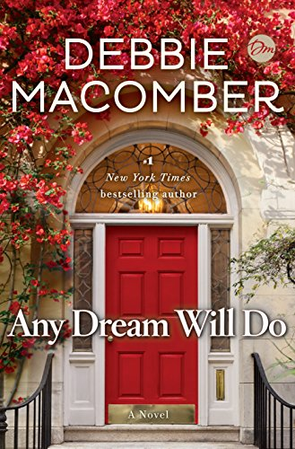 Any Dream Will Do: A Novel by [Macomber, Debbie]