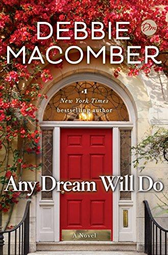 Any Dream Will Do: A Novel by [Macomber, Debbie]