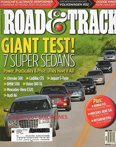 Road & Track June 2004 Magazine DODGE MAGNUM HEMI HAULER Volkswagen R32 Porsche Carrera GT CHRYSLER 300 Cadillac CTS JAGUAR S-TYPE BMW 530i VOLVO S80 T6 MERCEDES-BENZ E320 Audi A6