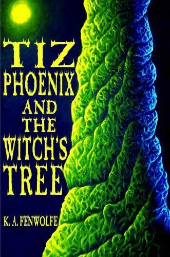 Tiz Phoenix and the Witch's Tree (The Celestial Tree Academy Series) (Volume 1) pdf